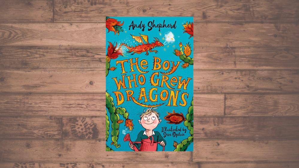 The Boy Who Grew Dragons